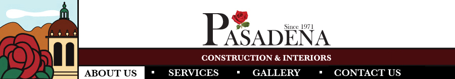 Pasadena Construction & Interiors